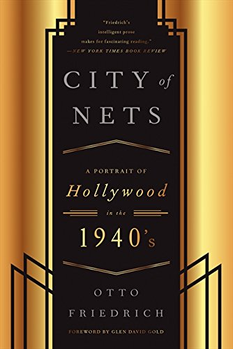 book CIty of Nets: A Portrait of Hollywood in the 1940\'s