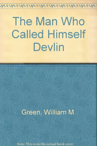 book The Man Who Called Himself Devlin