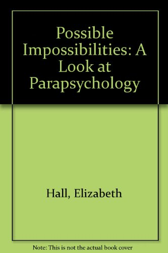 book Possible Impossibilities: A Look at Parapsychology