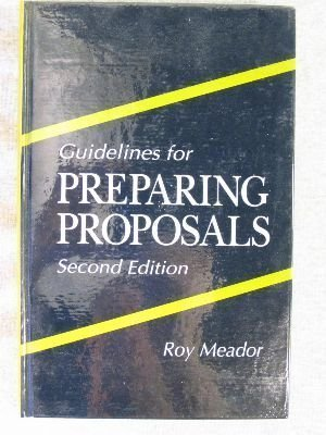 book Guidelines for Preparing Proposals, Second Edition