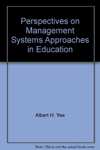 book Perspectives on Management Systems Approaches in Education: A Symposium.