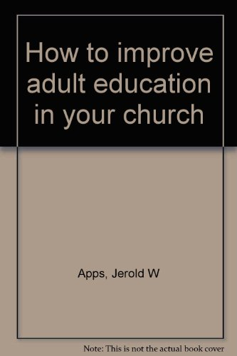 book How to improve adult education in your church