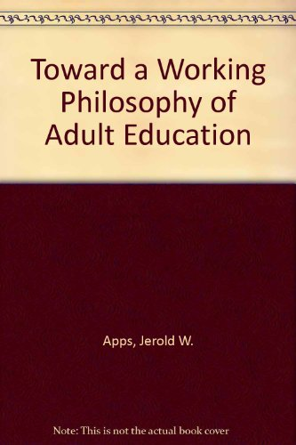 book Toward a Working Philosophy of Adult Education