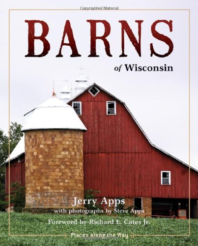book Barns of Wisconsin (Revised Edition) (Places Along the Way)