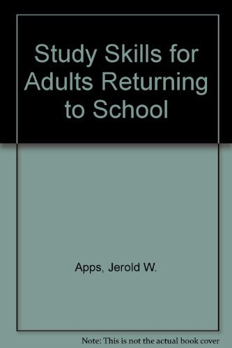 book Study Skills for Adults Returning to School by Apps Jerold W. (1978-06-01) Hardcover