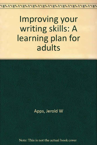 book Improving your writing skills: A learning plan for adults