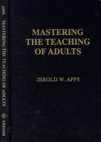 book Mastering the Teaching of Adults Original edition by Apps, Jerold W. (1991) Hardcover