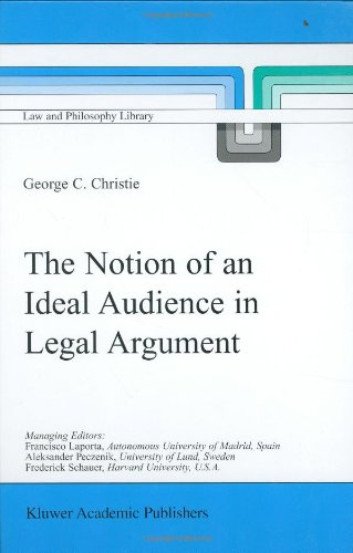 book The Notion of an Ideal Audience in Legal Argument (Law and Philosophy Library)