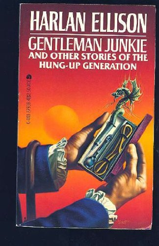 book Gentleman Junkie and Other Stories of the Hung-Up Generation