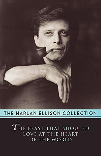 book The Beast That Shouted Love at the Heart of the World by Ellison, Harlan (2014) Paperback