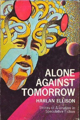 book Alone Against Tomorrow; Stories of Alienation in Speculative Fiction