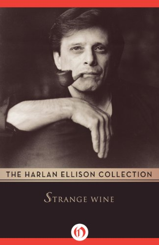 book Strange Wine (The Harlan Ellison Collection)