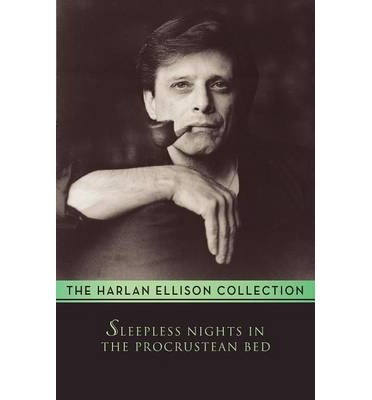 book [(Sleepless Nights in the Procrustean Bed)] [Author: Harlan Ellison] published on (June, 2014)