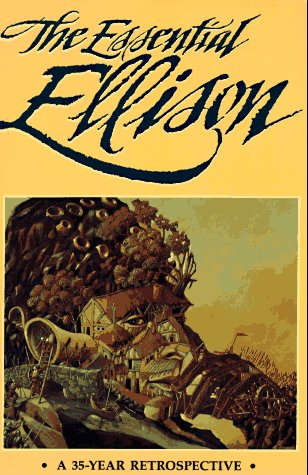 book The Essential Ellison: A 35 Year Retrospective