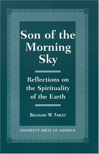 book Son of the Morning Sky: Reflections on the Spirituality of the Earth
