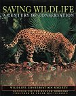 book Saving Wildlife: A Century of Conservation