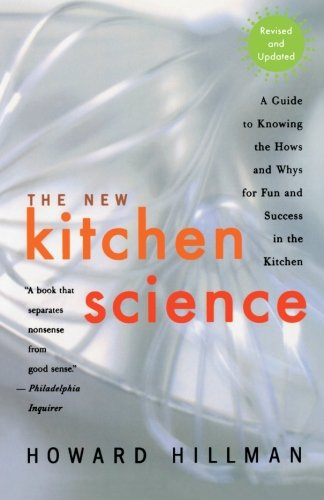 book The New Kitchen Science: A Guide to Know the Hows and Whys for Fun and Success in the Kitchen
