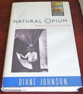 book Natural Opium: Some Travelers\' Tales