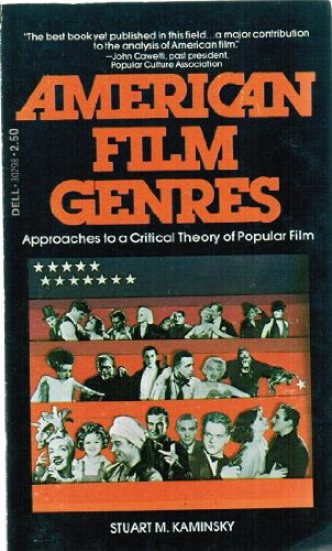 book American film genres: Approaches to a critical theory of popular film