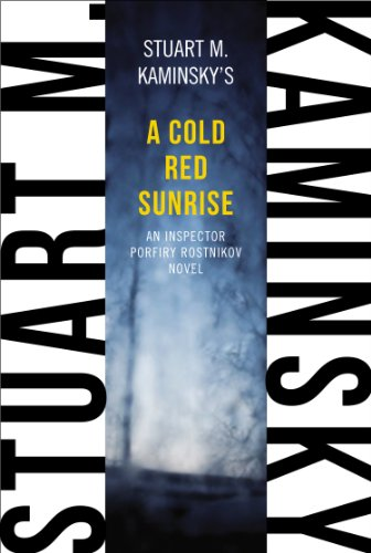 book A Cold Red Sunrise: An Inspector Porfiry Rostnikov Novel (Inspector Porfiry Rostnikov Mystery)
