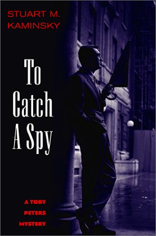 book To Catch a Spy: A Toby Peters Mystery