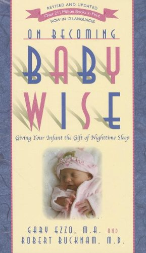 book On Becoming Baby Wise: Giving Your Infant the GIFT of Nighttime Sleep