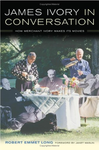 book James Ivory in Conversation: How Merchant Ivory Makes Its Movies