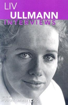 book [(Liv Ullmann, Interviews )] [Author: Robert Emmet Long] [May-2006]