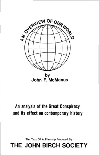 book An Overview of Our World, an Analysis of the Great Conspiracy and Its Effect on Contemporary History, a Text of a Filmstrip