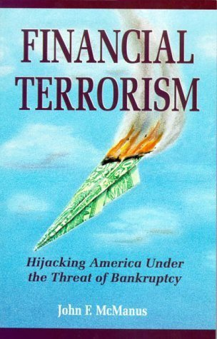 book Financial Terrorism : Hijacking America Under the Threat of Bankruptcy Paperback October 1, 1993