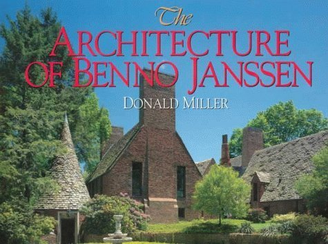 book The Architecture of Benno Janssen by Miller, Donald (1998) Hardcover