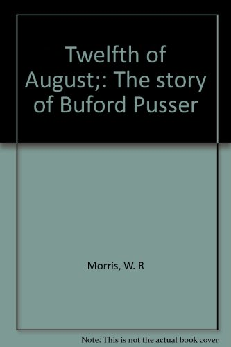 book Twelfth of August;: The story of Buford Pusser