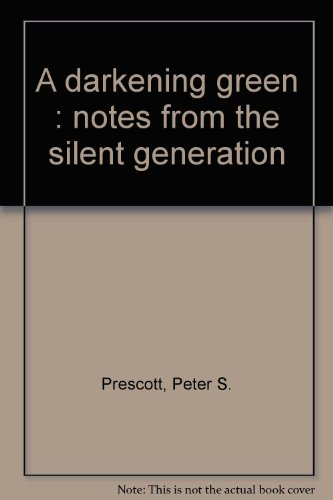book A darkening green : notes from the silent generation
