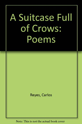 book A Suitcase Full of Crows: Poems