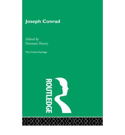 book [(Joseph Conrad: The Critical Heritage)] [Author: Normand Sherry] published on (April, 1997)