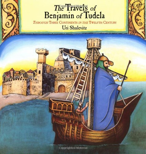 book The Travels of Benjamin of Tudela: Through Three Continents in the Twelfth Century