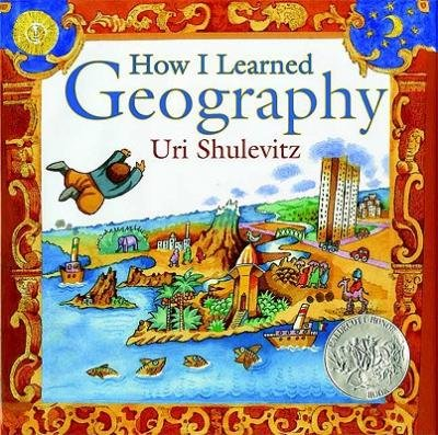 book [(How I Learned Geography )] [Author: Uri Shulevitz] [Mar-2009]