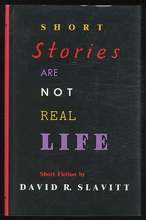 book Short Stories Are Not Real Life: Short Fiction