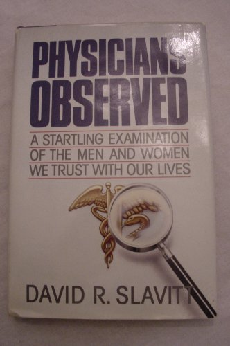 book Physicians Observed