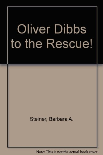 book Oliver Dibbs to the Rescue!
