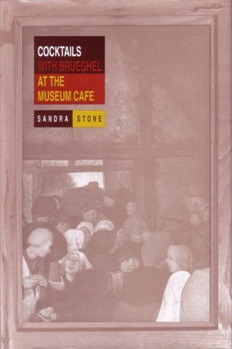 book Cocktails with Brueghel at the Museum Cafe (CSU Poetry Series) by Sandra Stone (1997) Paperback