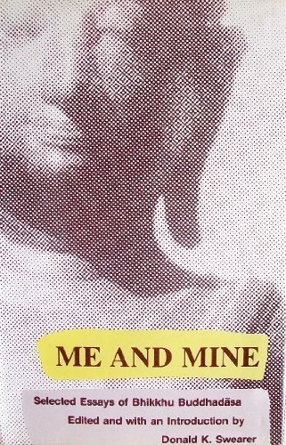 book Me and Mine: Selected Essaysof Bhikkhu Buddhadasa