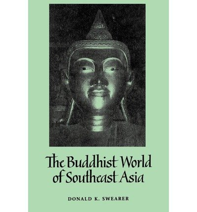 book [ Buddhist World of Southeast Asia Swearer, Donald K. ( Author ) ] { Paperback } 1995