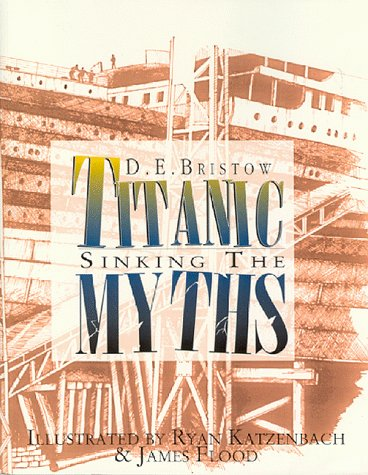 book Titanic: Sinking the Myths