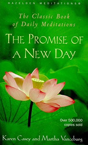 book The Promise of a New Day: A Book of Daily Meditations (Hazelden Meditations)