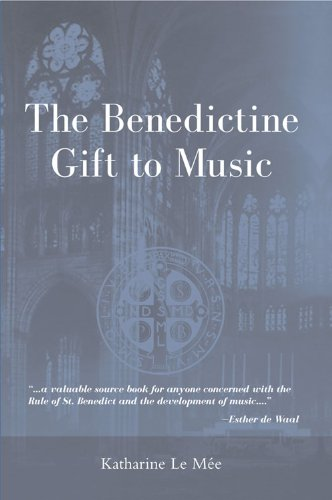 book Benedictine Gift to Music, The