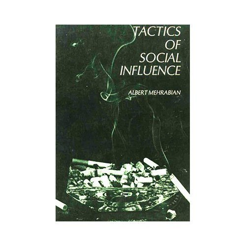 book Tactics of Social Influence (Prentice-Hall series in clinical and social psychology and personality) by Mehrabian Albert (1970-06-26) Hardcover