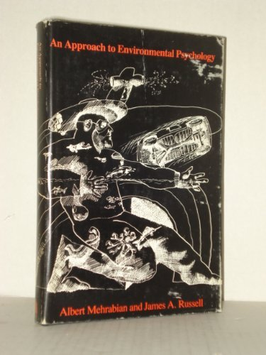 book Approach to Environmental Psychology by Mehrabian Albert Russell James A. (1974-06-28) Hardcover