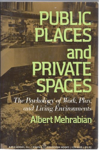 book Public Places and Private Spaces:The Psychology of Work, Play, and Living Environments