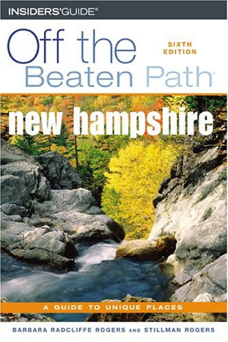 book New Hampshire Off the Beaten Path, 6th (Off the Beaten Path Series)